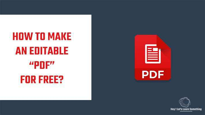 How to make a editable PDF - Free