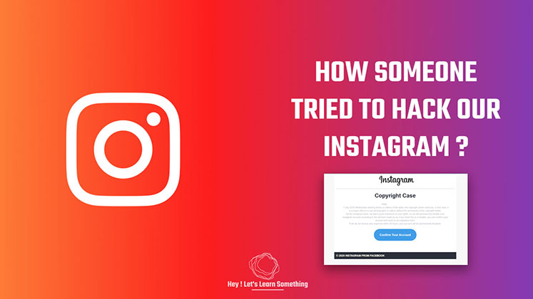 How someone tried to Hack our Instagram password? Protect your account!