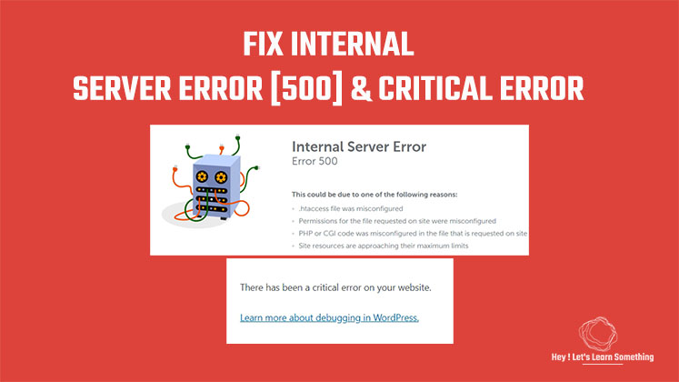 How to Fix Internal Server Error - 500 or Critical Error