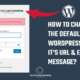 How to change the default logo, it's URL and the error message on the WordPress login page (wp-admin)?