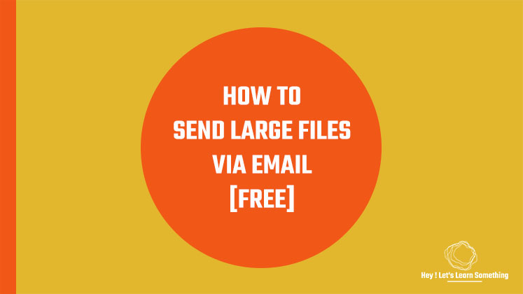 How to send large files more than 1.5 GB via email