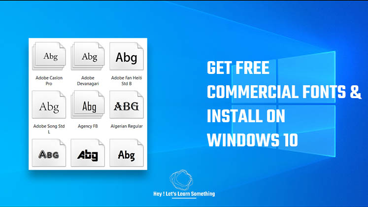 How to install fonts in windows 10 - free commercial font files Also, identify font to use on a website - 2021
