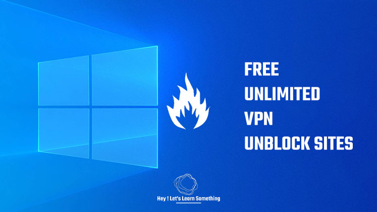 Best free unlimited VPN 2021 for Windows 10 - No Extensions or add-ons - vpnbook - unblock sites