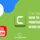 YouTube intro using Camtasia 9