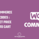 Woocommerce Shortcodes - Price Shortcode and Add to Cart Link