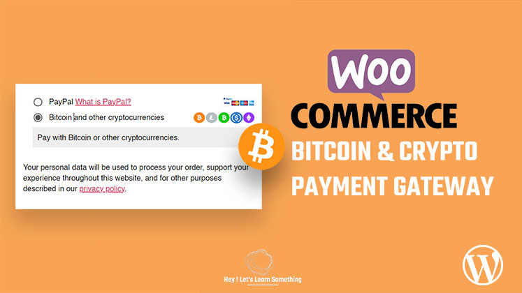 Woocommerce bitcoin & other cryptos paymentgateway