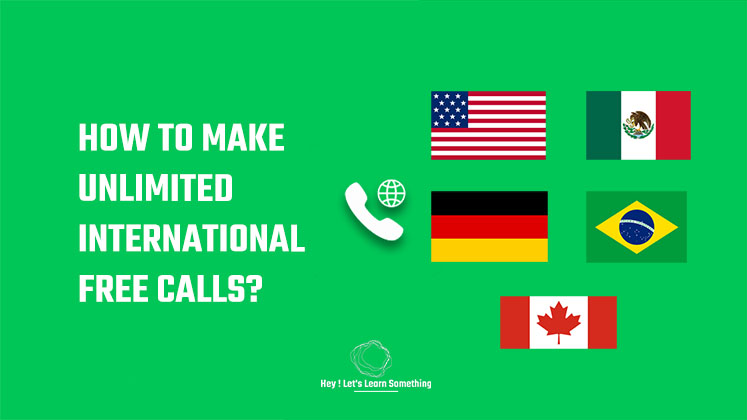 How to make unlimited international free calls?