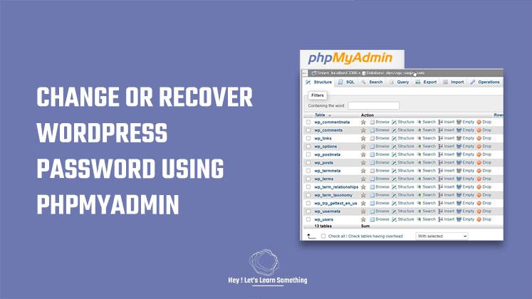 How to recover or change WordPress password via phpMyAdmin