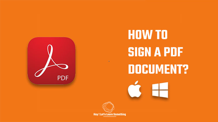 How to Sign a PDF document - Windows or Mac