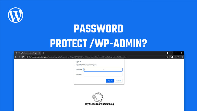 How to password protect wp-login.php or wp-admin using htaccess