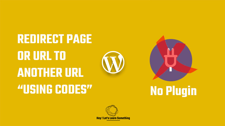 Redirect Page or URL to another URL using codes