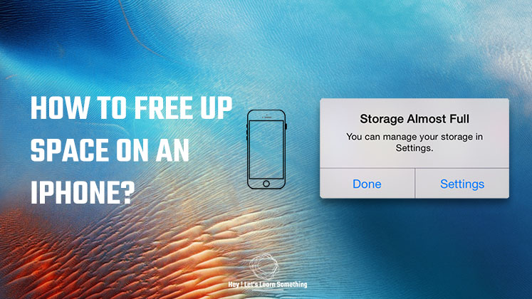 How to free up space on an iPhone