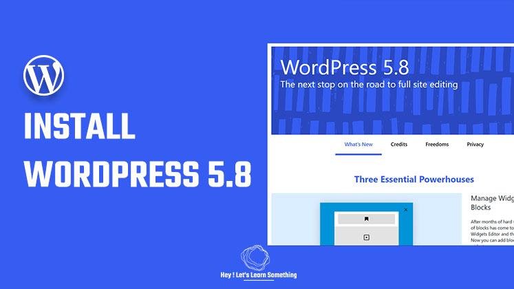 WordPress tutorial: How to install WordPress 5.8 RC beta? | 2021