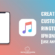 How to create a custom ringtone for iphone without using iTunes