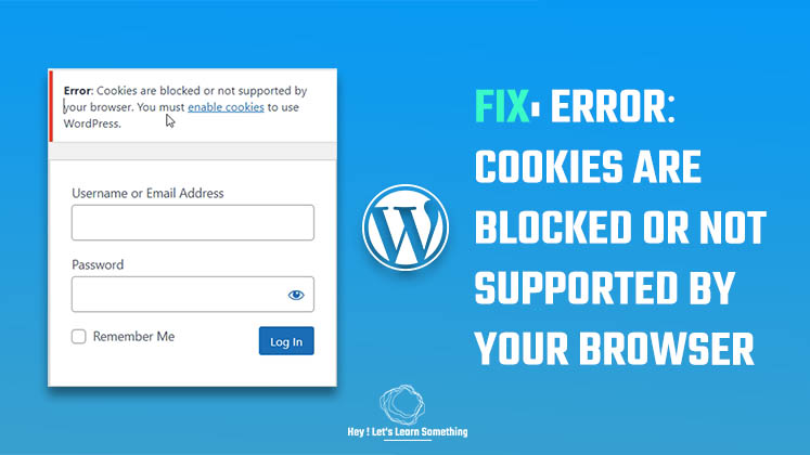 Error- Cookies are blocked or not supported by your browser