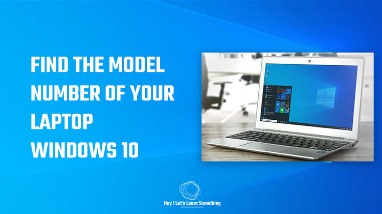 identify or find model number of your Laptop